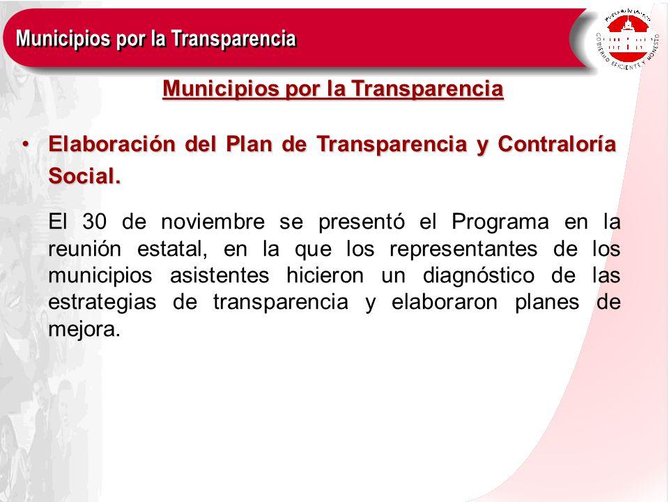 Elaboración del Plan de Transparencia y Contraloría Social.Elaboración del Plan de Transparencia y Contraloría Social. El 30 de noviembre se presentó
