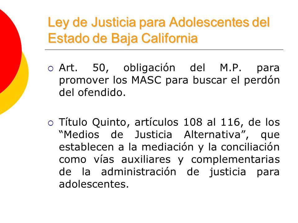 Ley de Justicia para Adolescentes del Estado de Baja California Art.