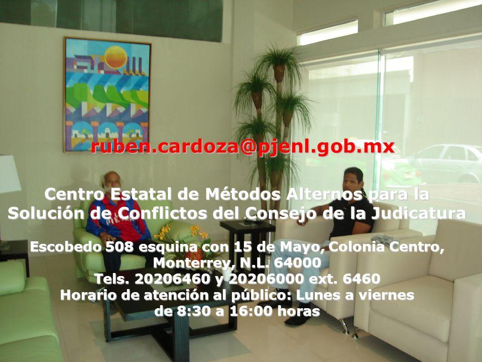 Centro Estatal de Métodos Alternos para la Solución de Conflictos del Consejo de la Judicatura Escobedo 508 esquina con 15 de Mayo, Colonia Centro, Monterrey, N.L.