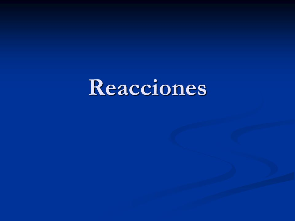 Reacciones