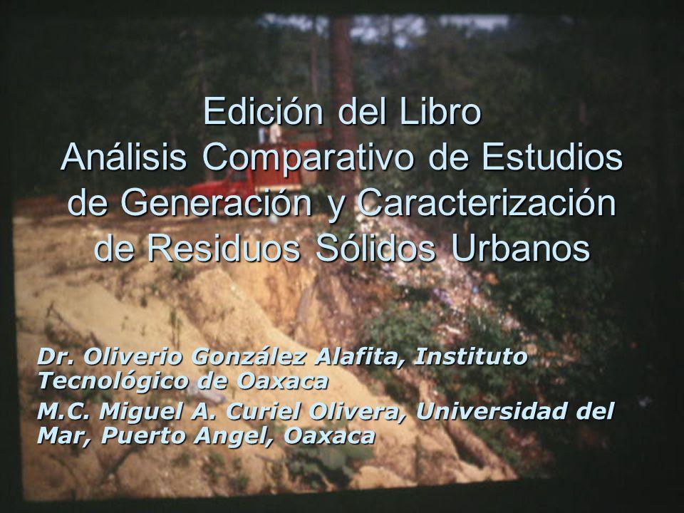 Edición del Libro Análisis Comparativo de Estudios de Generación y Caracterización de Residuos Sólidos Urbanos Dr.