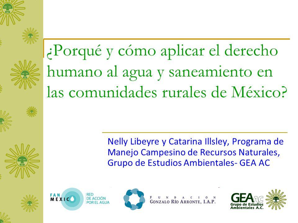 ¿Porqué y cómo aplicar el derecho humano al agua y saneamiento en las comunidades rurales de México.