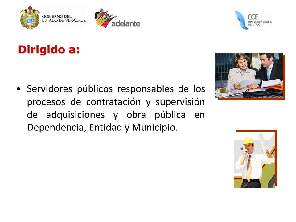 Servidores públicos responsables de los procesos de contratación y supervisión de adquisiciones y obra pública en Dependencia, Entidad y Municipio. Di