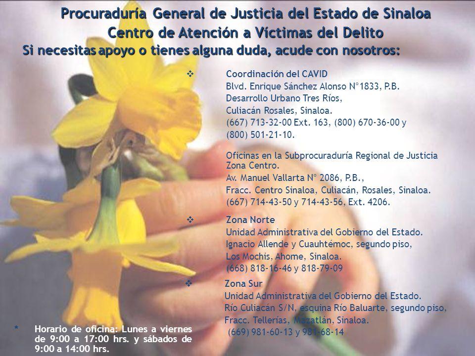 12 Procuraduría General de Justicia del Estado de Sinaloa Centro de Atención a Víctimas del Delito Coordinación del CAVID Blvd. Enrique Sánchez Alonso
