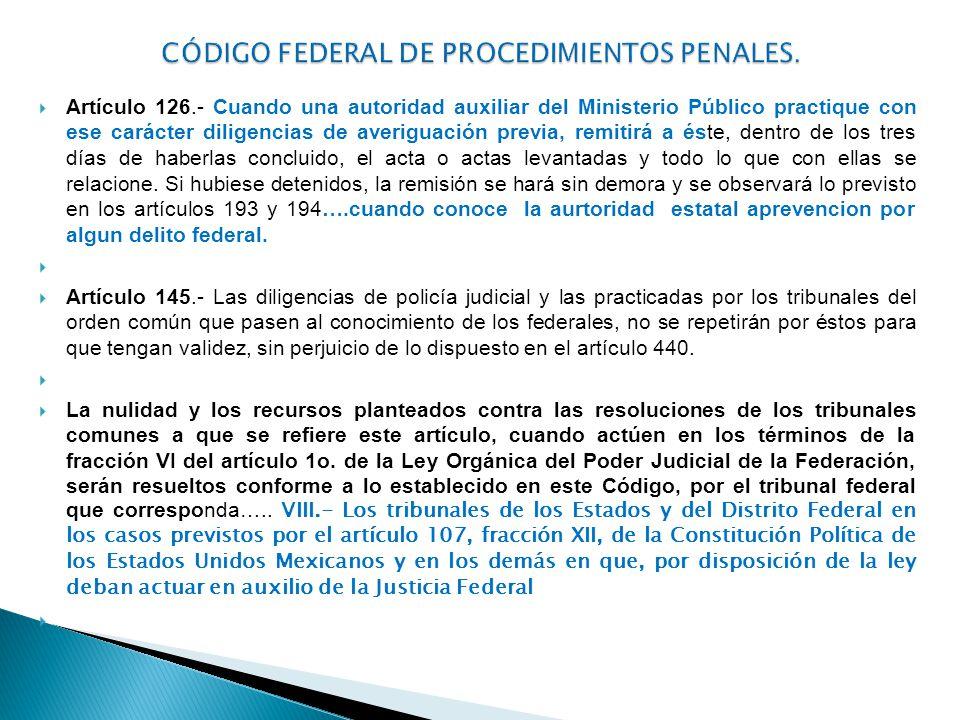 Artículo 126.- Cuando una autoridad auxiliar del Ministerio Público practique con ese carácter diligencias de averiguación previa, remitirá a éste, de