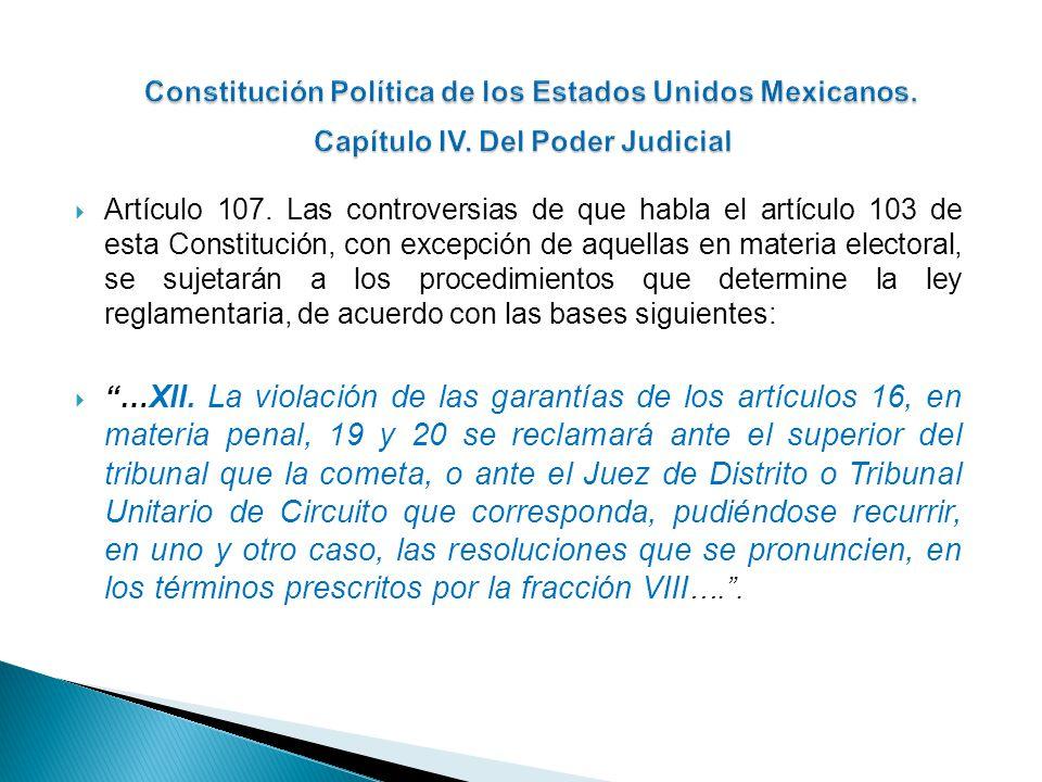 Artículo 107. Las controversias de que habla el artículo 103 de esta Constitución, con excepción de aquellas en materia electoral, se sujetarán a los