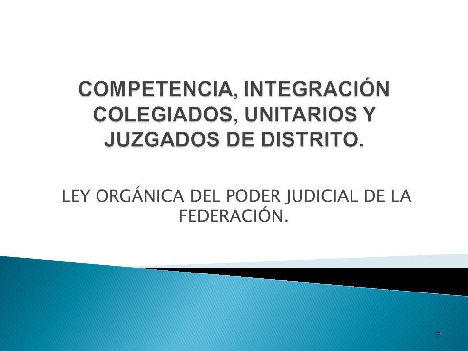7 LEY ORGÁNICA DEL PODER JUDICIAL DE LA FEDERACIÓN.
