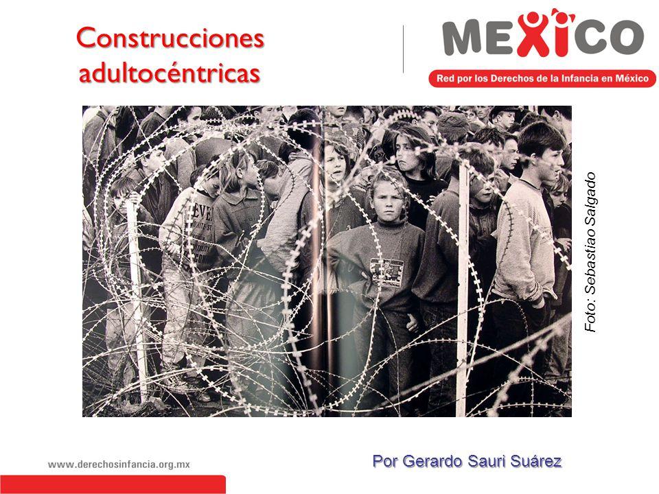 La doctrina de la situación irregular, minorista o tutelar Institucionalización de la adultocracia