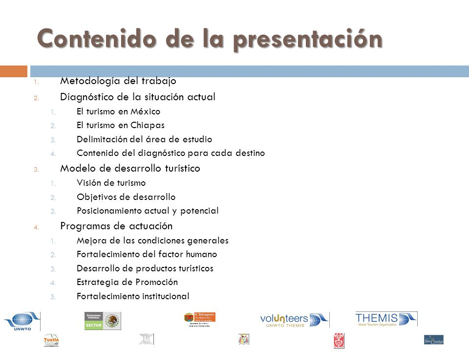 Contenido de la presentación 1.Metodología del trabajo 2.
