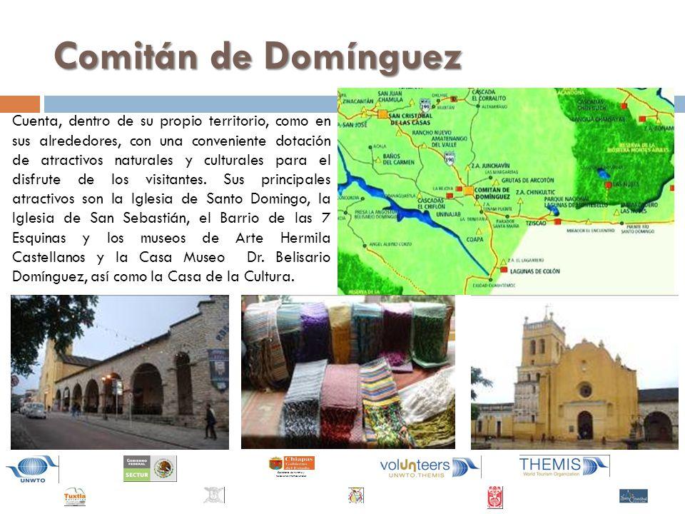 Secretaría de Turismo y Relaciones Internacionales Comitán de Domínguez Cuenta, dentro de su propio territorio, como en sus alrededores, con una conveniente dotación de atractivos naturales y culturales para el disfrute de los visitantes.