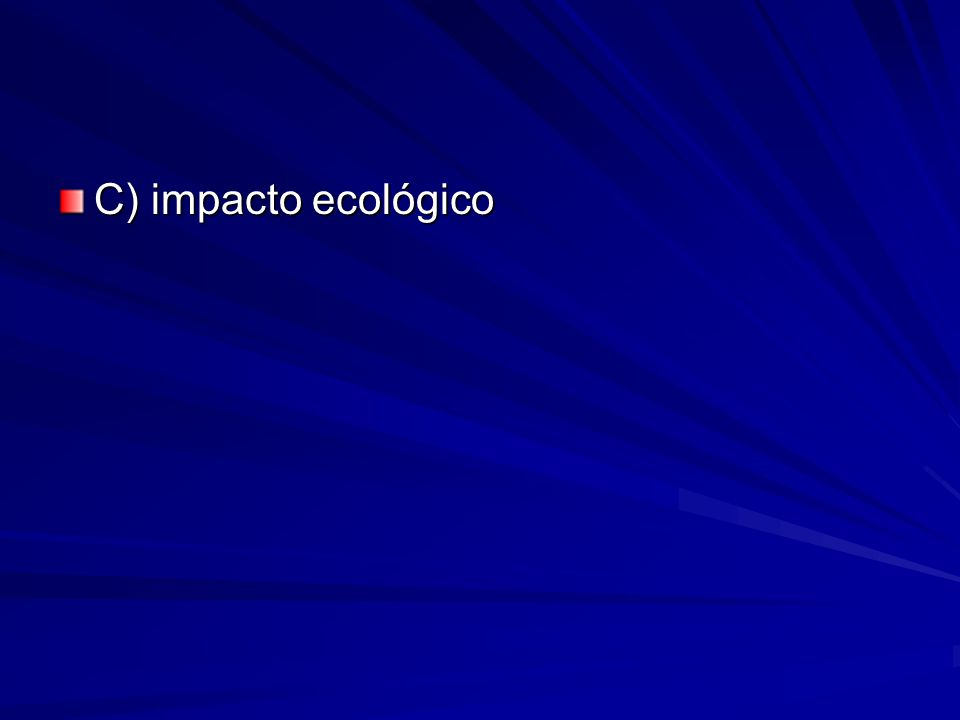 C) impacto ecológico