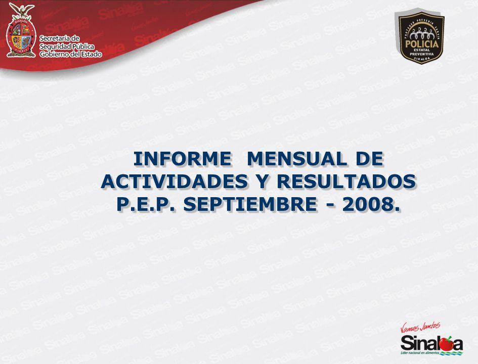 INFORME MENSUAL DE ACTIVIDADES Y RESULTADOS P.E.P. SEPTIEMBRE - 2008.