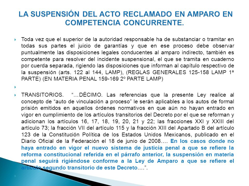 En ese incidente, el Tribunal superior jerárquico de la autoridad responsable, deberá resolver sobre la concesión o negativa de la suspensión provisional y, en su momento, de la definitiva.