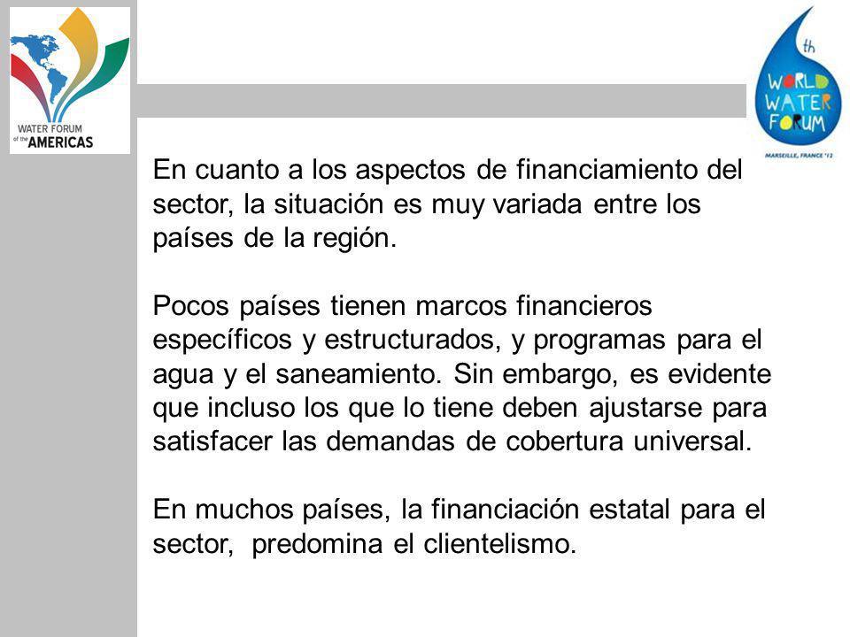 En cuanto a los aspectos de financiamiento del sector, la situación es muy variada entre los países de la región.
