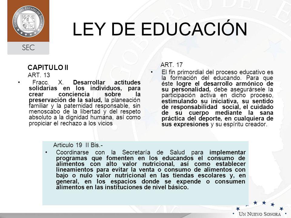 LEY DE EDUCACIÓN CAPITULO II ART. 13 Fracc. X. Desarrollar actitudes solidarias en los individuos, para crear conciencia sobre la preservación de la s