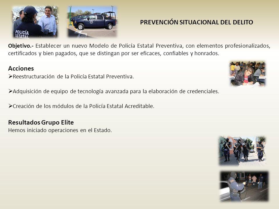 Objetivo.- Establecer un nuevo Modelo de Policía Estatal Preventiva, con elementos profesionalizados, certificados y bien pagados, que se distingan po
