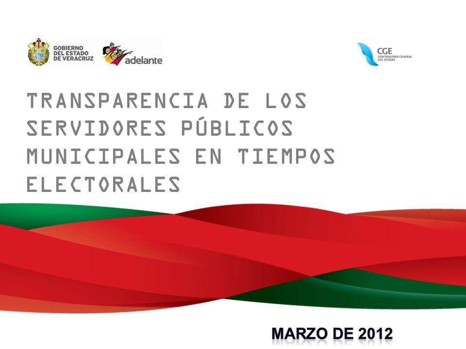 TRANSPARENCIA DE LOS SERVIDORES PÚBLICOS MUNICIPALES EN TIEMPOS ELECTORALES