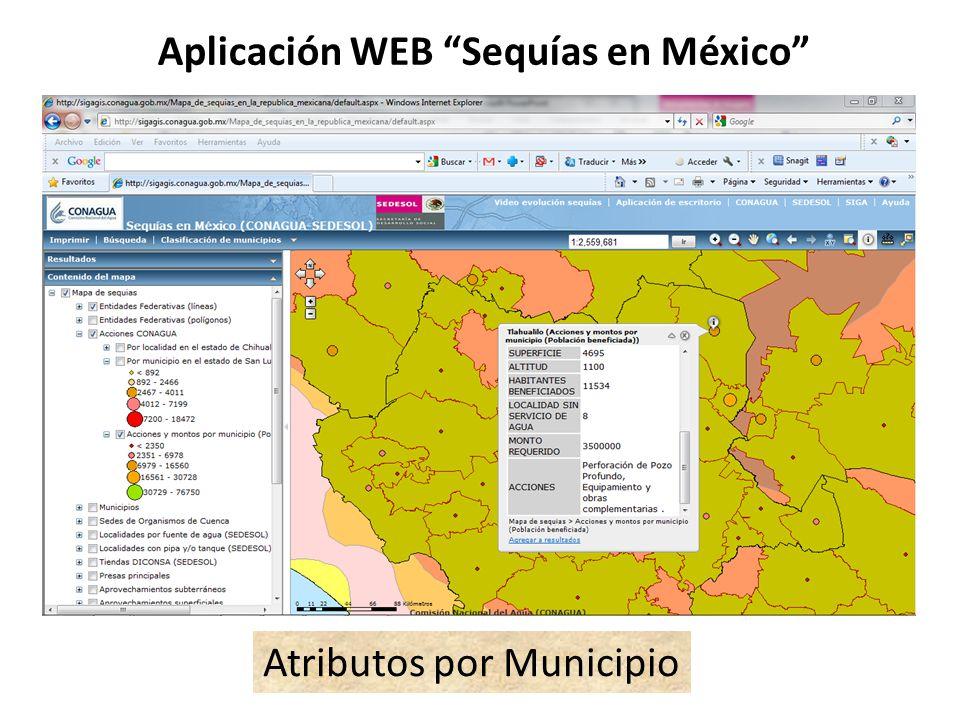 Aplicación WEB Sequías en México Atributos por Municipio