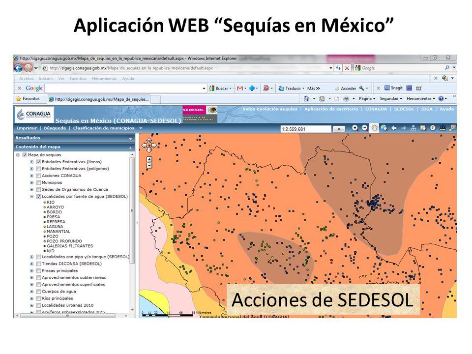 Acciones de SEDESOL Aplicación WEB Sequías en México