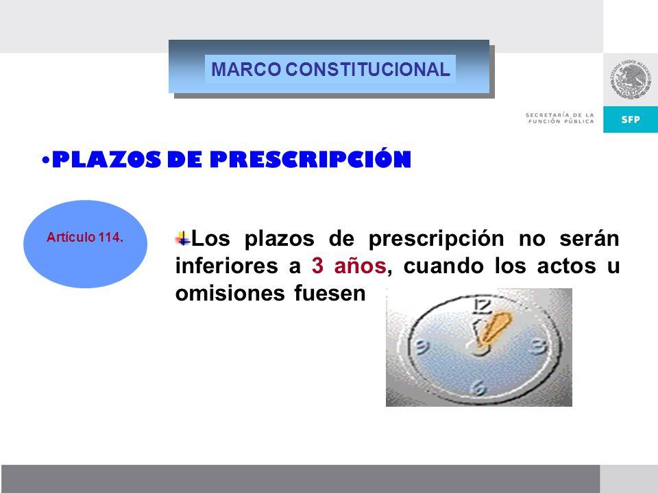 Dirección General de Responsabilidades y Situación Patrimonial Los plazos de prescripción no serán inferiores a 3 años, cuando los actos u omisiones f