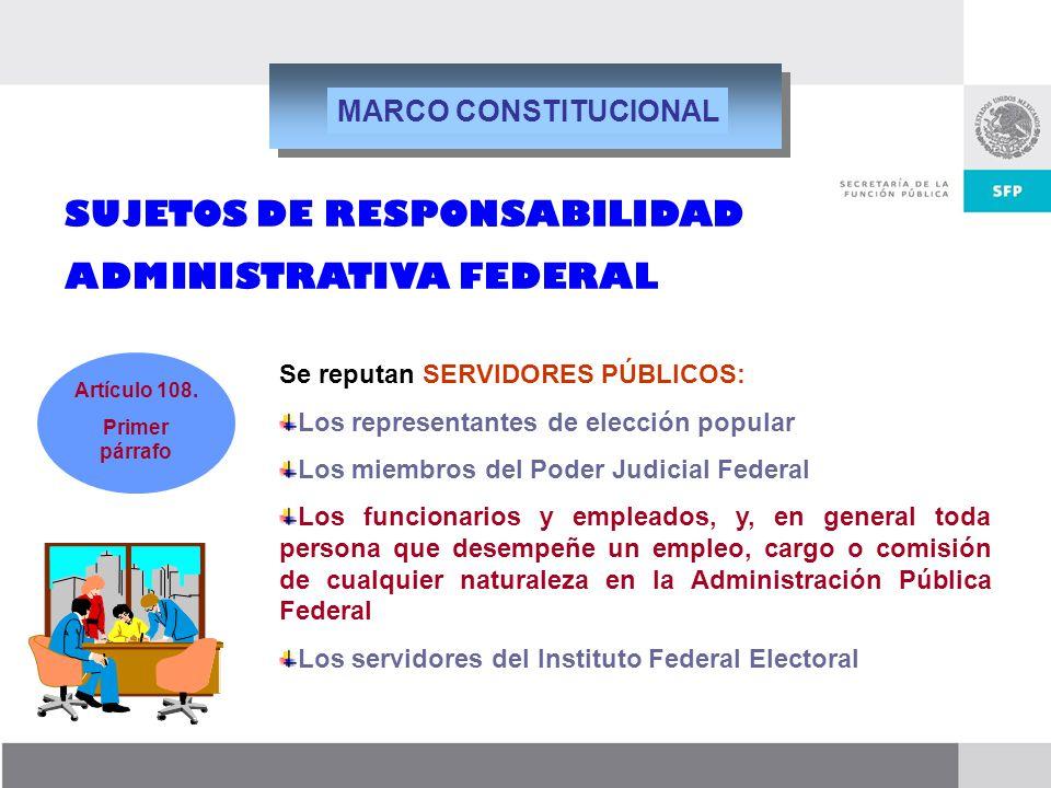 Dirección General de Responsabilidades y Situación Patrimonial Se reputan SERVIDORES PÚBLICOS: Los representantes de elección popular Los miembros del
