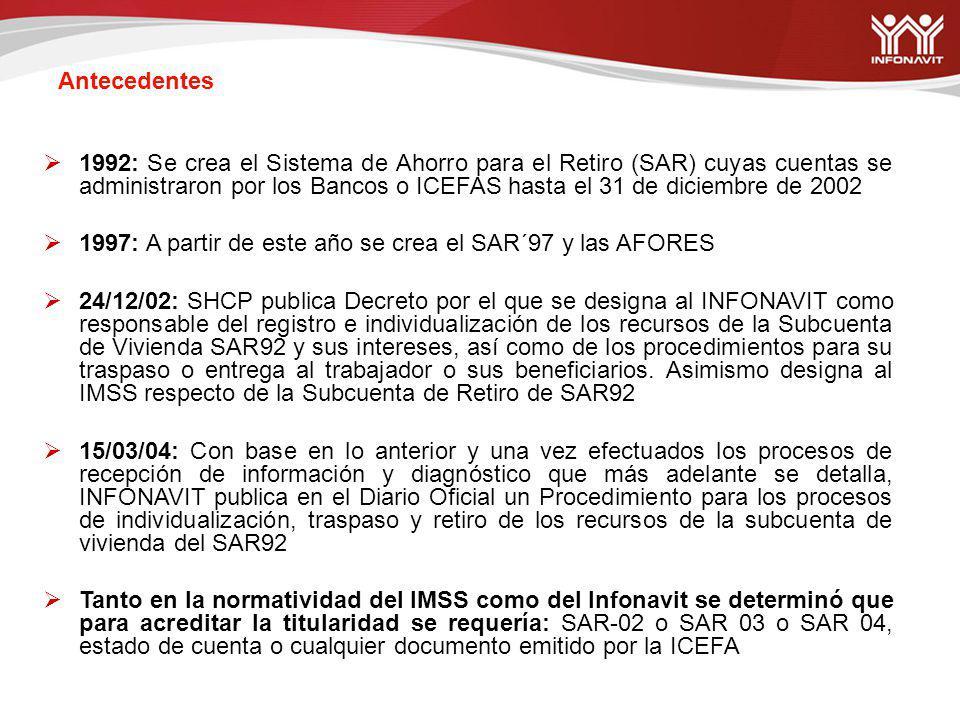Para dar cumplimiento a estas obligaciones el INFONAVIT llevó a cabo las siguientes acciones: Recepción, Diagnóstico y Certificación ante corredor Público de la Base de Datos SAR 92 entregada por los Bancos vía PROCESAR.