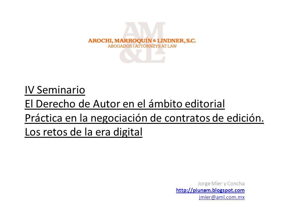 IV Seminario El Derecho de Autor en el ámbito editorial Práctica en la negociación de contratos de edición.