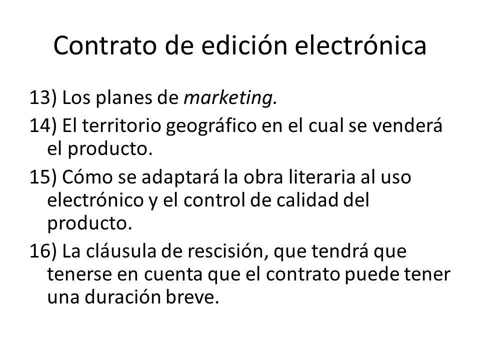 Contrato de edición electrónica 13) Los planes de marketing.