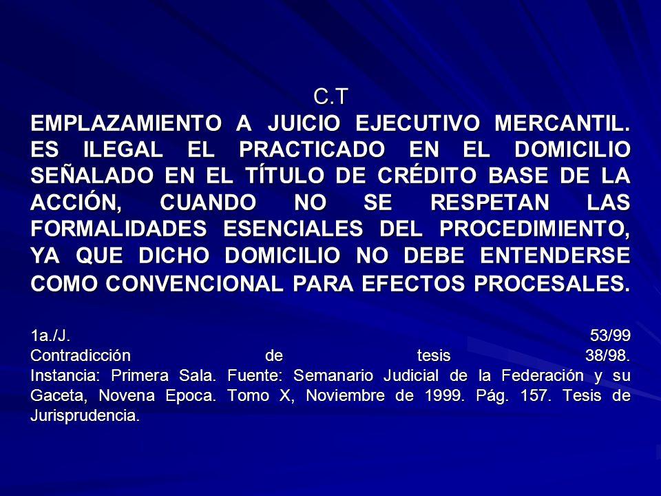 C.T EMPLAZAMIENTO A JUICIO EJECUTIVO MERCANTIL.