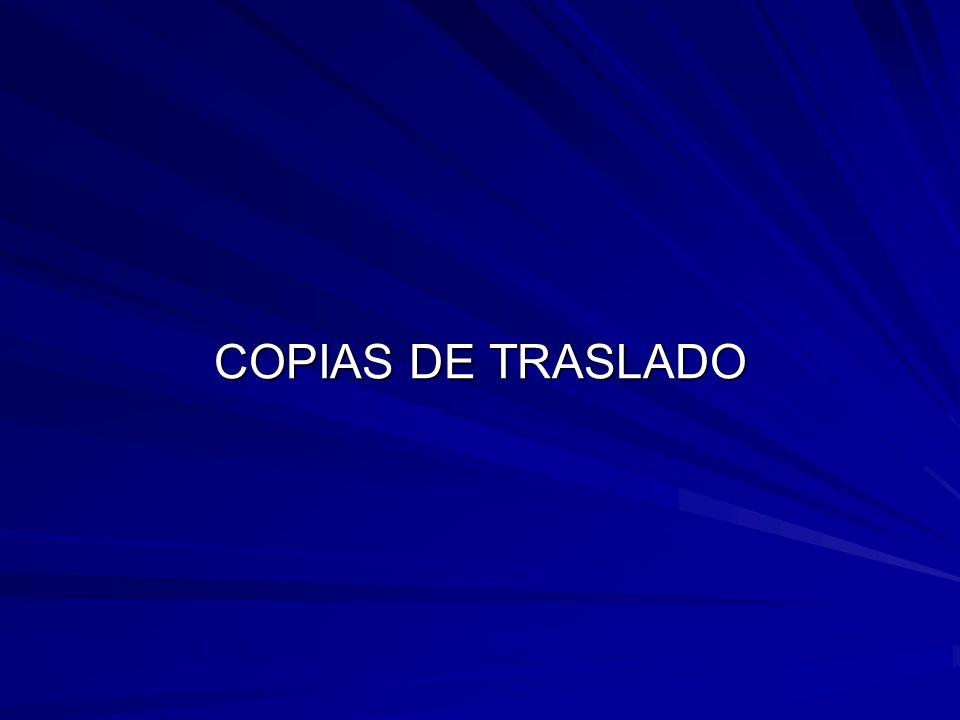 COPIAS DE TRASLADO