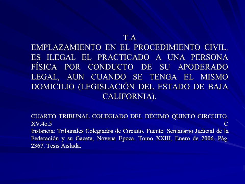 T.A EMPLAZAMIENTO EN EL PROCEDIMIENTO CIVIL.