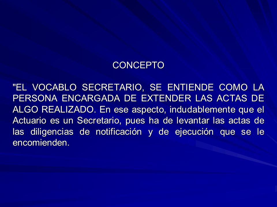RESPONSABILIDAD PENAL En el ejercicio de sus funciones el Secretario Actuario pueden incurrir en la comisión de delitos previstos por la legislación penal en el Estado de Baja California.