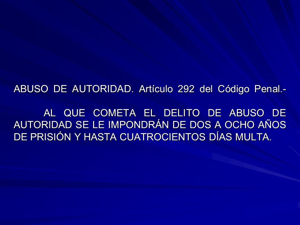 ABUSO DE AUTORIDAD.