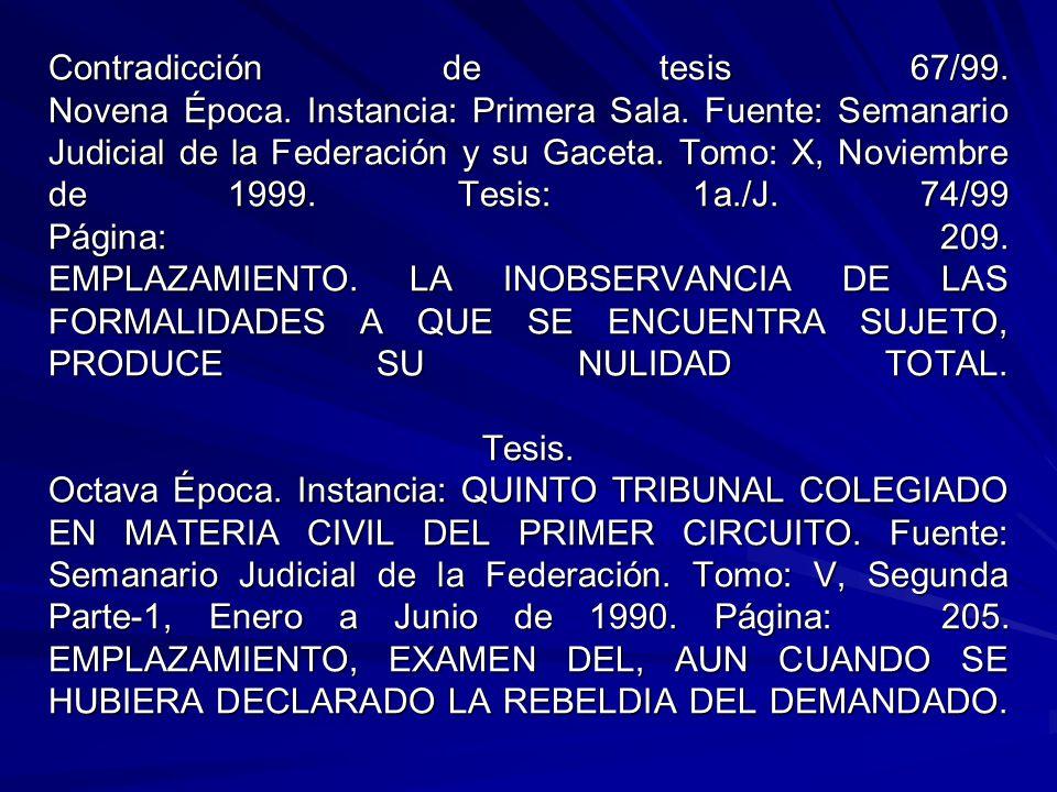 Contradicción de tesis 67/99.Novena Época. Instancia: Primera Sala.
