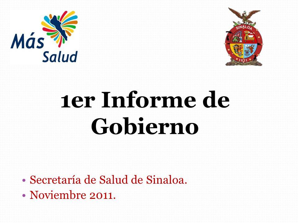 Secretaría de Salud de Sinaloa. Noviembre 2011. 1er Informe de Gobierno