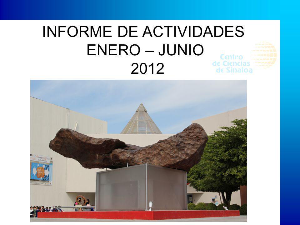 INFORME DE ACTIVIDADES ENERO – JUNIO 2012