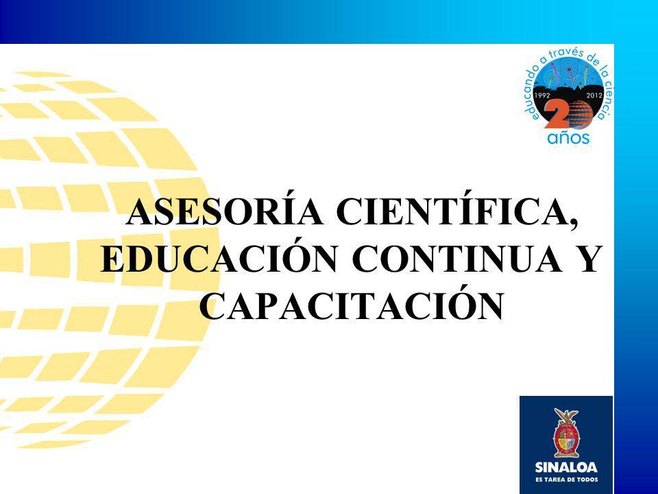 ASESORÍA CIENTÍFICA, EDUCACIÓN CONTINUA Y CAPACITACIÓN
