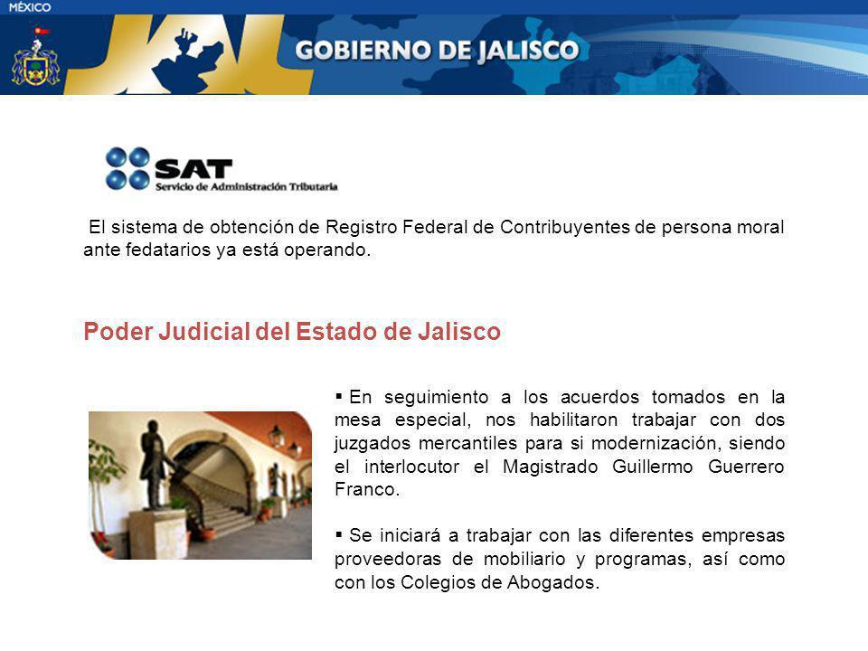 El sistema de obtención de Registro Federal de Contribuyentes de persona moral ante fedatarios ya está operando. Poder Judicial del Estado de Jalisco