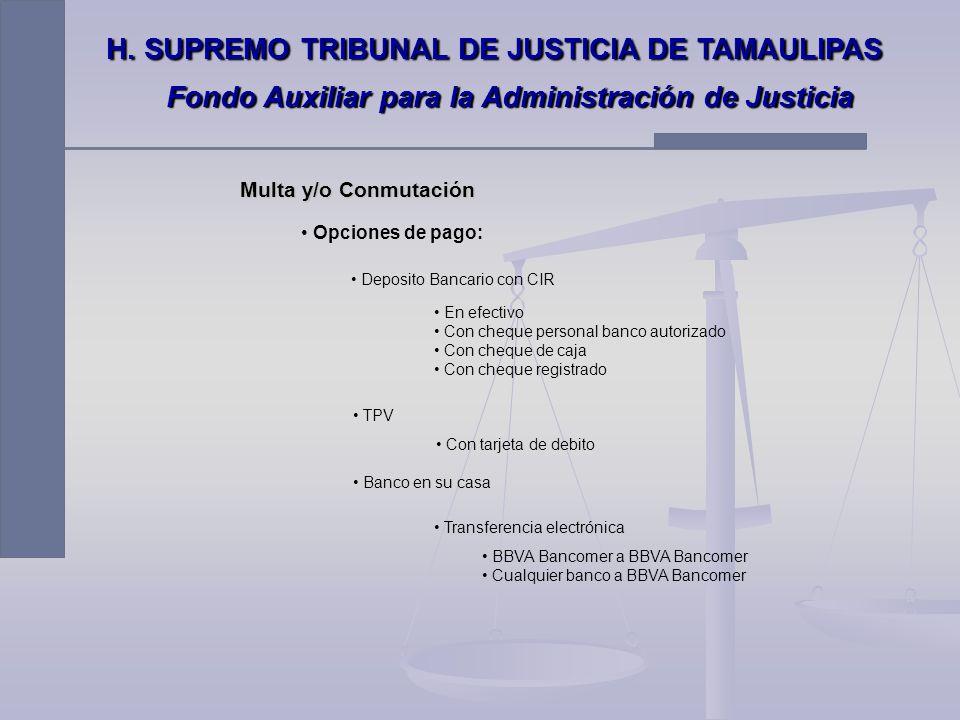 OK DISPONIBLE PARA SU COBRO EN BANCO H. SUPREMO TRIBUNAL DE JUSTICIA DE TAMAULIPAS Fondo Auxiliar para la Administración de Justicia