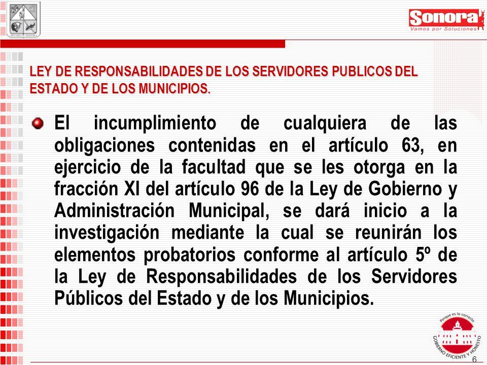6 LEY DE RESPONSABILIDADES DE LOS SERVIDORES PUBLICOS DEL ESTADO Y DE LOS MUNICIPIOS.