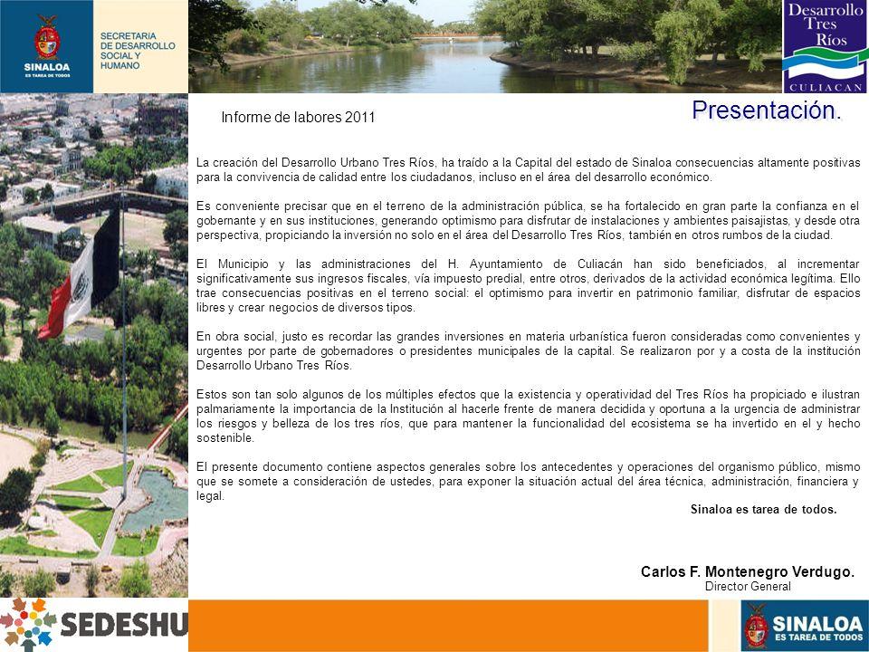 3 Presentación. La creación del Desarrollo Urbano Tres Ríos, ha traído a la Capital del estado de Sinaloa consecuencias altamente positivas para la co