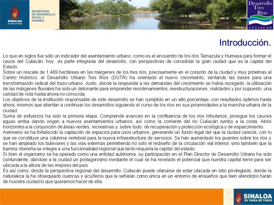 5 Introducción. Lo que en siglos fue sólo un indicador del asentamiento urbano, como es el encuentro de los ríos Tamazula y Humaya para formar el cauc