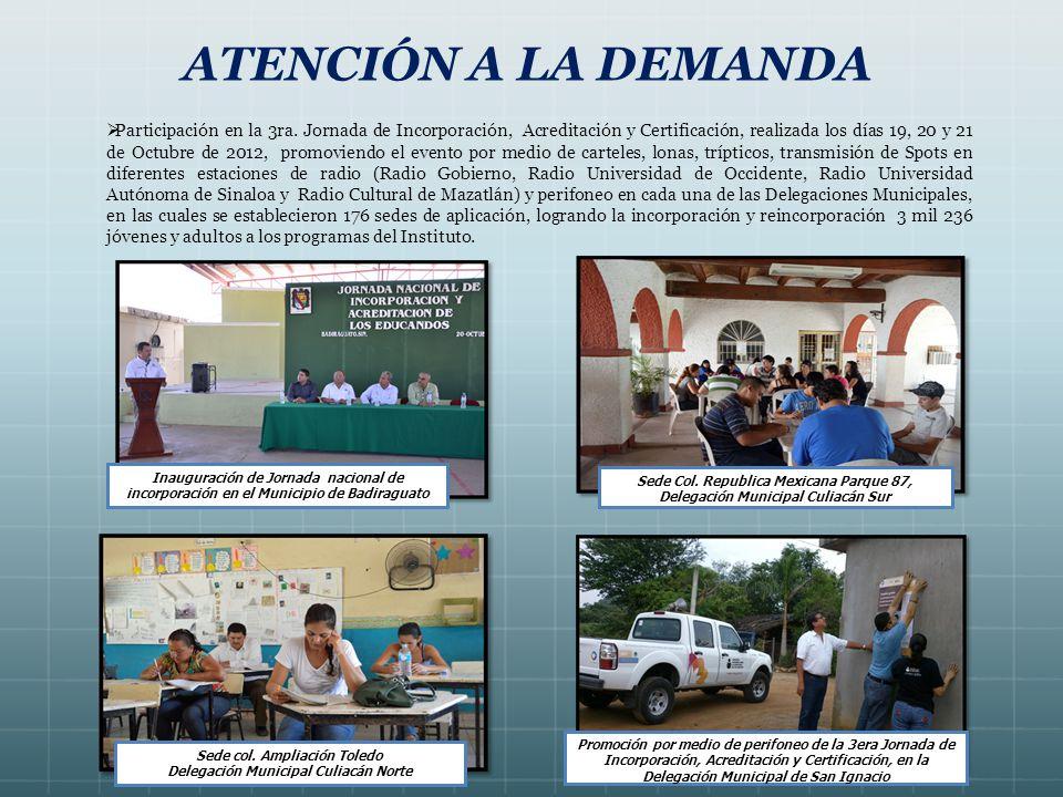 ATENCIÓN A LA DEMANDA Participación en la 3ra.
