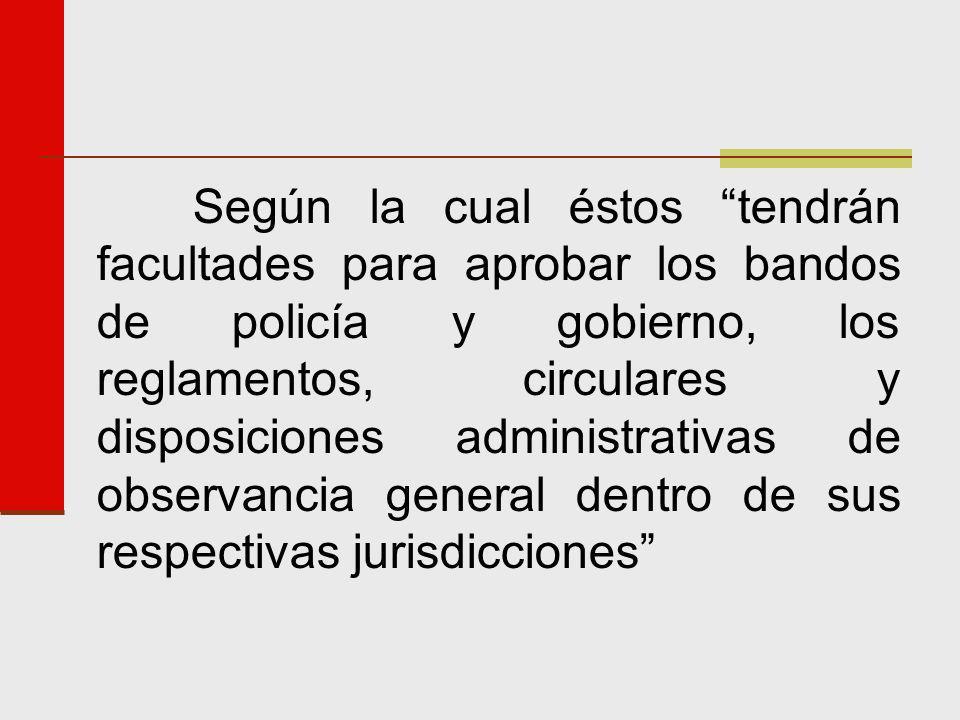 Que organicen y den forma a la Administración Pública Municipal, regulen las materias, funciones, procedimientos y servicios públicos de su competencia y aseguren la participación ciudadana y vecinal.