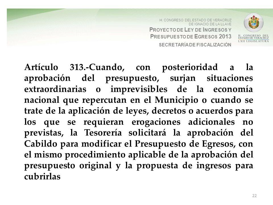 H. CONGRESO DEL ESTADO DE VERACRUZ DE IGNACIO DE LA LLAVE P ROYECTO DE L EY DE I NGRESOS Y P RESUPUESTO DE E GRESOS 2013 SECRETARÍA DE FISCALIZACIÓN A