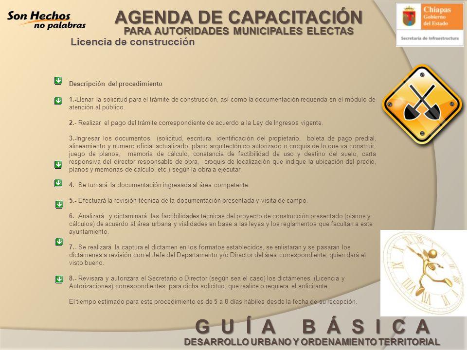 AGENDA DE CAPACITACIÓN PARA AUTORIDADES MUNICIPALES ELECTAS G U Í A B Á S I C A DESARROLLO URBANO Y ORDENAMIENTO TERRITORIAL Licencia de construcción