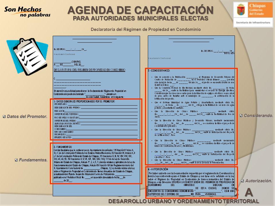 AGENDA DE CAPACITACIÓN PARA AUTORIDADES MUNICIPALES ELECTAS G U Í A B Á S I C A DESARROLLO URBANO Y ORDENAMIENTO TERRITORIAL Declaratoria del Régimen