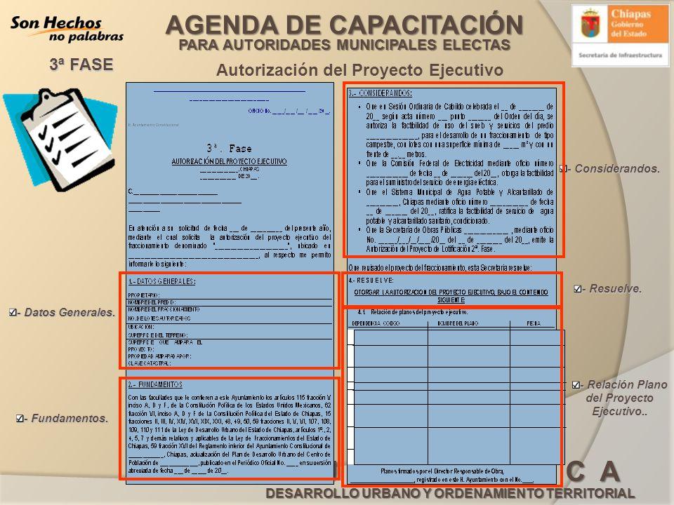 AGENDA DE CAPACITACIÓN PARA AUTORIDADES MUNICIPALES ELECTAS G U Í A B Á S I C A DESARROLLO URBANO Y ORDENAMIENTO TERRITORIAL Autorización del Proyecto