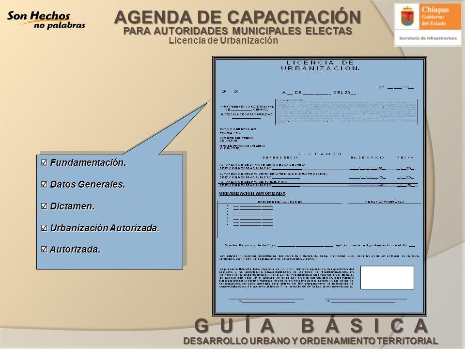 AGENDA DE CAPACITACIÓN PARA AUTORIDADES MUNICIPALES ELECTAS G U Í A B Á S I C A DESARROLLO URBANO Y ORDENAMIENTO TERRITORIAL Licencia de Urbanización