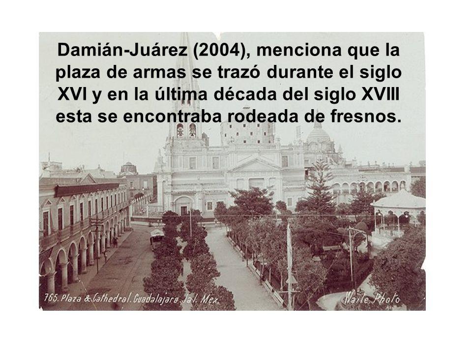 Damián-Juárez (2004), menciona que la plaza de armas se trazó durante el siglo XVI y en la última década del siglo XVIII esta se encontraba rodeada de